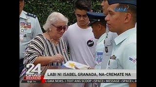 24 Oras: Labi ni Isabel Granada, na-cremate na