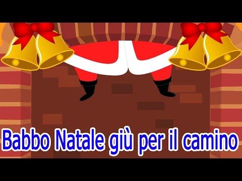 Babbo Natale giù per il camino | Buon Natale | canzoni di Natale per i bambini
