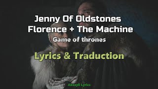 Jenny of Oldstones - Florence + the Machine - Lyrics & Traduction