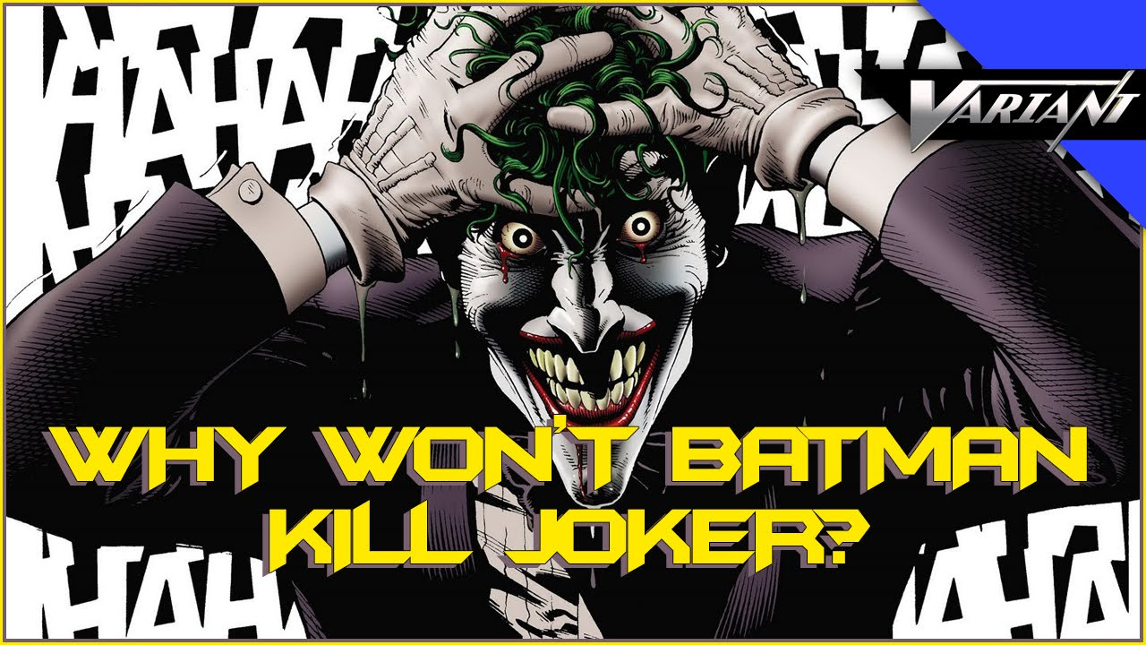 Image result for why doesn't the batman kill the joker