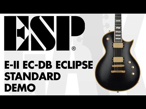 ESP E-II EC-DB Eclipse Standard Guitar ESP E-II EC-DB Demo Review