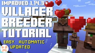 UPDATED VILLAGER BREEDER TUTORIAL! | 1.14.3+, Easy, Automatic