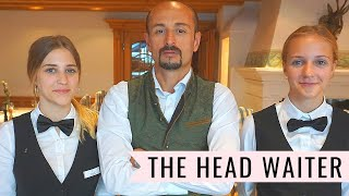 The Waiter! What it takes to be a head waiter! Restaurant service! Waiter training video!
