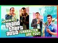 Which Grand Theft Auto Character Are You? (QUIZ)