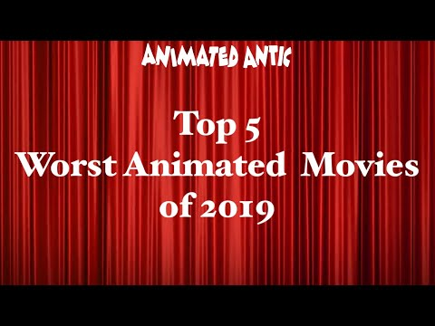 Top 5 Worst Animated Movies of 2019
