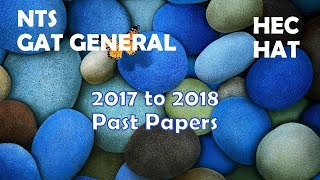 NTS GAT GENERAL 2017-2018 All PAST PAPERS PRACTICE