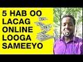 5 Ways to make money online (Somali)