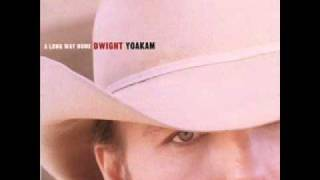 Dwight Yoakam - Long Way Home