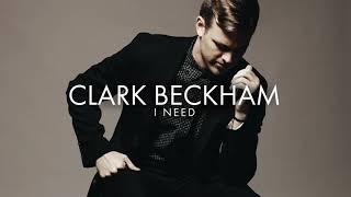 clark beckham i need