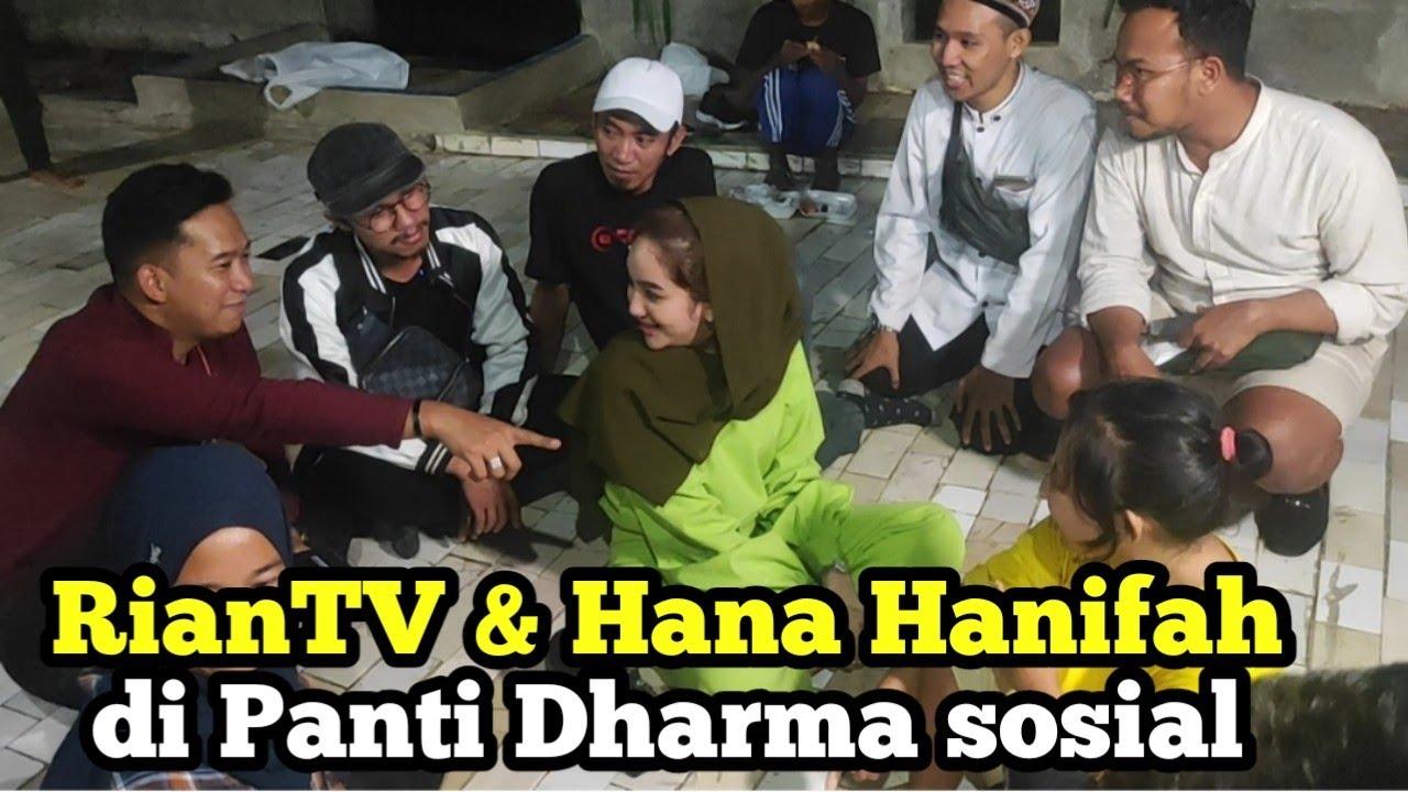 Panti Dharma Sosial Karawang feat RianTv & Hana Hanifah