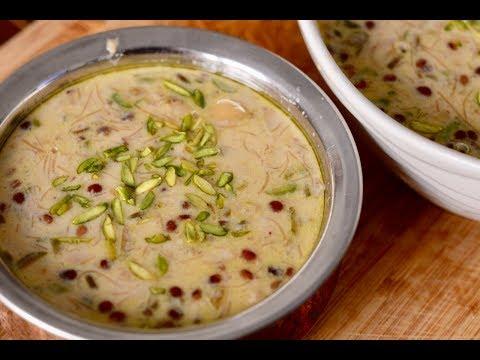 Eid Special Sheer Khurma Recipe in Hindi | शीर खुरमा बनाने का तरीका | Eid 2018 | Sheer Khorma Recipe