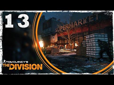 Смотреть прохождение игры Tom Clancy's The Division. #13: Буйствующие зеки.