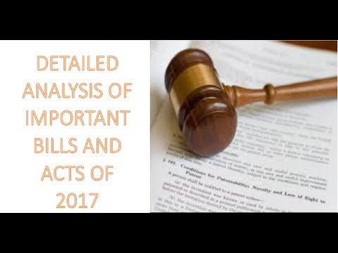 Detailed analysis of Important bills and acts of 2017 Part 1