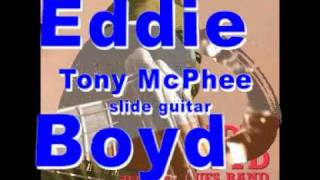 EDDIE BOYD - TONY MCPHEE - Dust My Broom