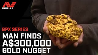 Gold Nugget Find Worth AUD $300,000 | Minelab GPX Series detector