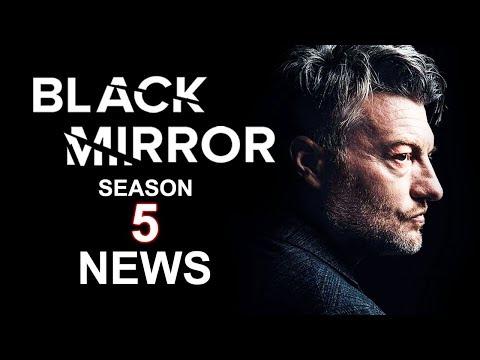 Black Mirror Season 5 Latest News
