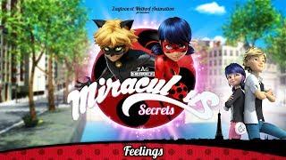MIRACULOUS SECRETS | 🐞 FEELINGS 💘 | Tales of Ladybug and Cat Noir