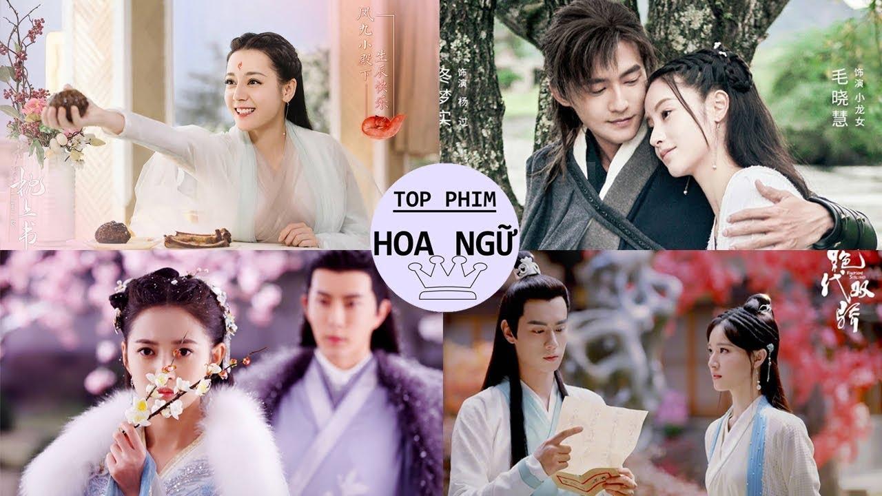 Tổng Hợp Phim Cổ Trang Trung Quốc Hay Nhất Cuối Năm 2019