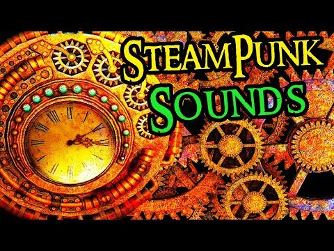 Relaxing Steampunk Sound Effects | Fantasy Ambience Sound
