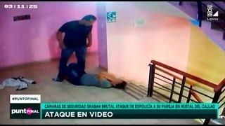 Cámaras de seguridad graban a ex policía atacando brutalmente a su pareja
