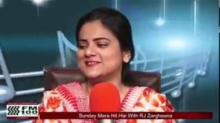 FM100 PAKISTAN Sunday Mera Hit hai with RJ Zarghoona