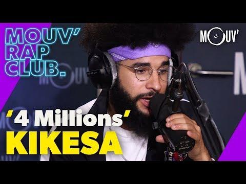 Youtube: KIKESA:«4 Millions» (Live @ Mouv' Rap Club)