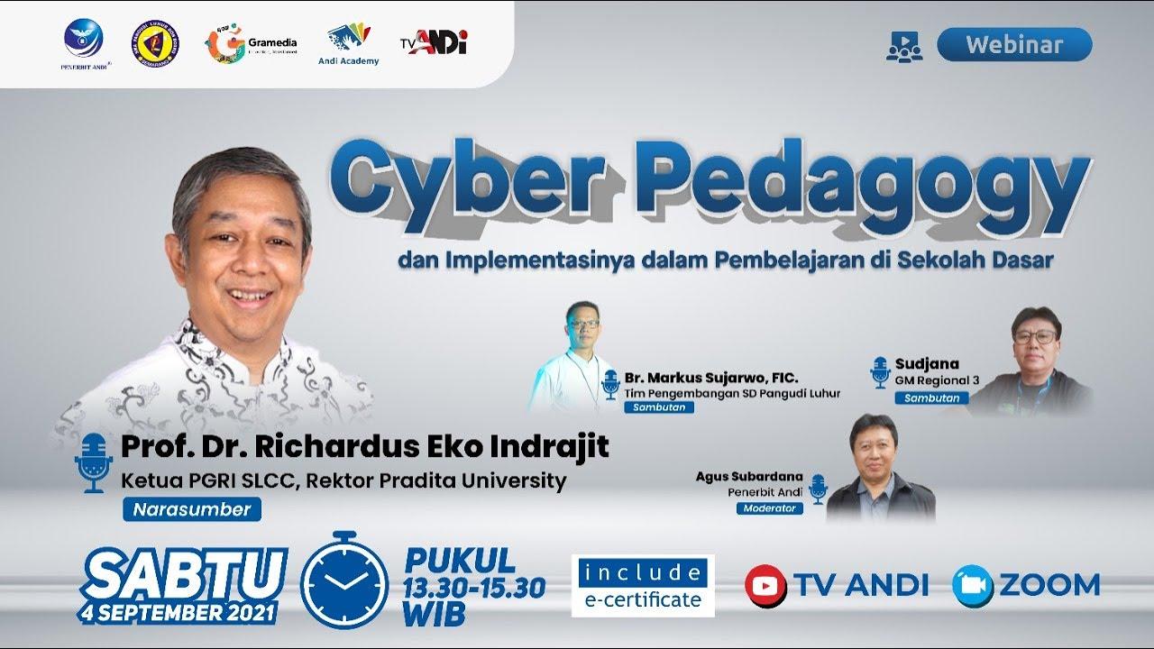 Download Webinar Andi Academy : Cyber Pedagogy dan Implementasinya dalam Pembelajaran di Sekolah Dasar