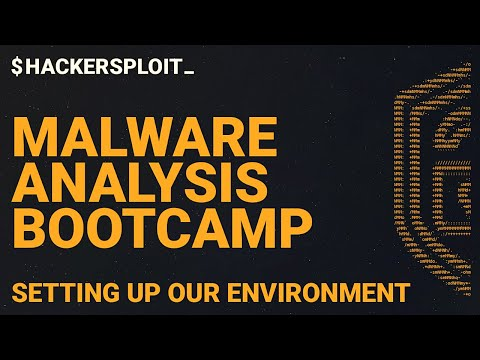 Malware Analysis Bootcamp - Setting Up Our Environment