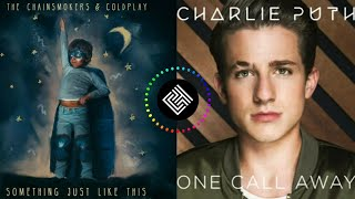 Something Just Like This/One Call Away MASHUP - Charlie Puth ft. The Chainsmokers, Coldplay, CT