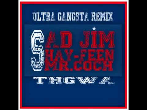 Shay-Feen Feat Sad Jim \u0026 Mr.Coch Ultra Gangsta Remix