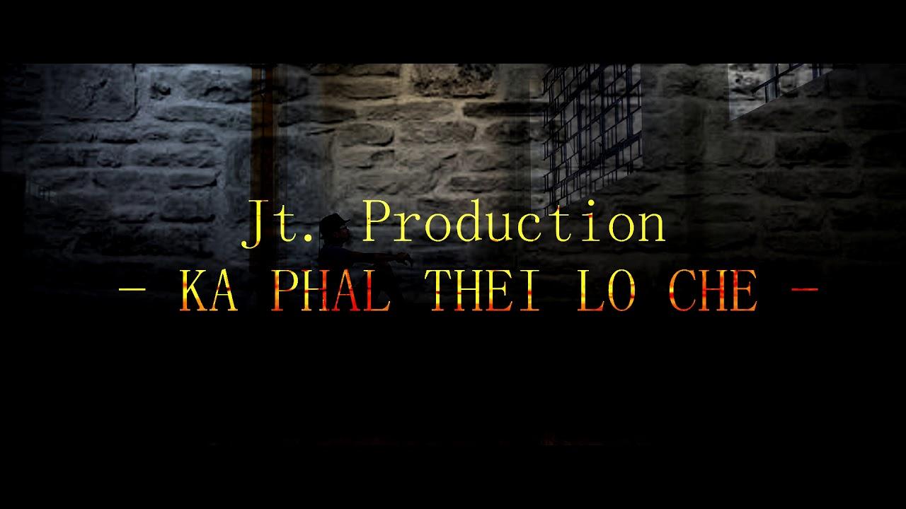 Jt Production Ka phal thei lo che (Official Audio)