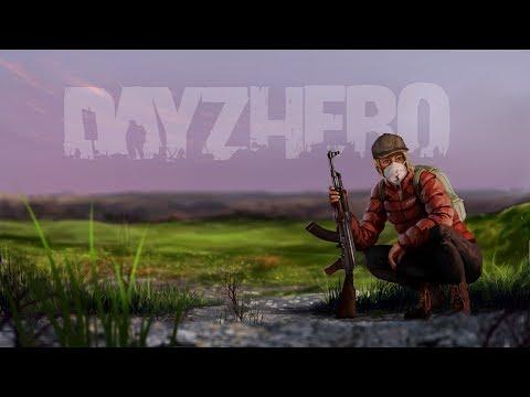 Becoming A Hero - DayZ Hero - Episode 1