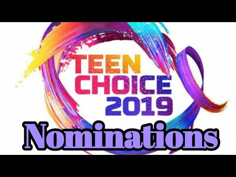 2019 Teen Choice Awards First Wave NOMINATIONS, PART 2