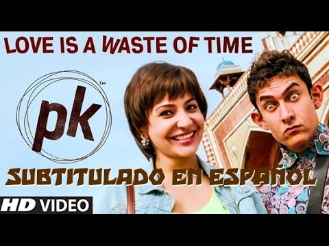 Love Is A Waste Of Time - PK - Sub Español.