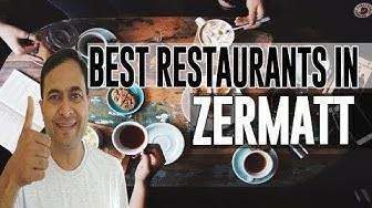Best Restaurants and Places to Eat in Zermatt , Switzerland