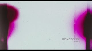 alexandrine by GRICE - album teaser II