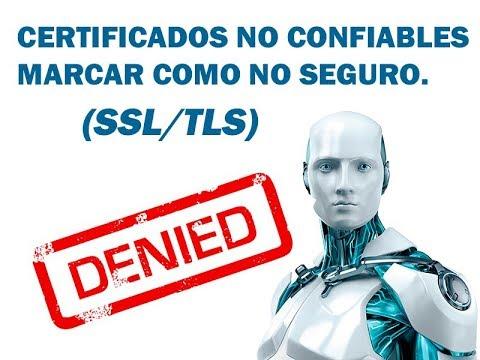 Bloquear Certificados No Confiables Ssl Eset Smart