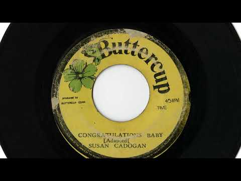 "(1975) Susan Cadogan: Congratulations Baby (7"" Mix)"
