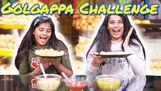 GOLGAPPA CHALLENGE l Pani Puri (Puchka) Eating Competition l Ayu And Anu Twin Sisters