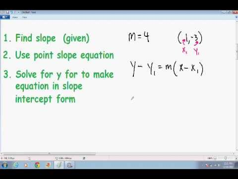 Equation Of A Line Given Point And Slope Youtube
