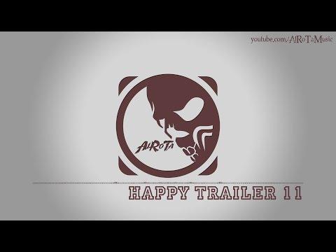 Happy Trailer 11 by Jon Björk - [Epic Classical Music]