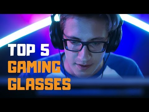 Best Gaming Glasses In 2019 - Top 5 Gaming Glasses Review