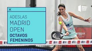 Resumen Octavos de Final Femeninos ADESLAS Open 2021