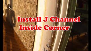 How to install Vinyl Siding - Install J Channel Inside Corner  - Part 2