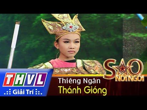 THVL | Sao nối ngôi - Tập 8: Thánh Gióng - Phạm Thiêng Ngân