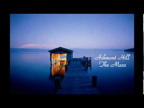 Ashmont Hill ~ The Maze (song and lyrics)