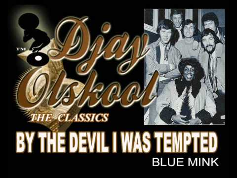 By The Devil I Was Tempted Blue Mink Chords Chordify