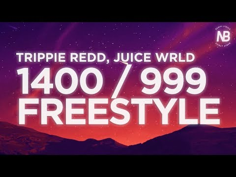 trippie-redd,-juice-wrld---1400-/-999-freestyle-(lyric-video)-|-nabis-lyrics