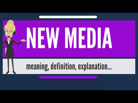 What is NEW MEDIA? What does NEW MEDIA mean' NEW MEDIA meani
