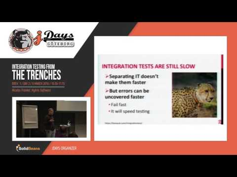 Integration Testing from the Trenches. Speaker: Nicolas Fränkel